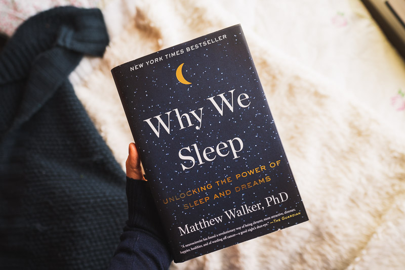 Art of slow living begins with taking time to read, Why We Sleep by Matthew Walker, PhD