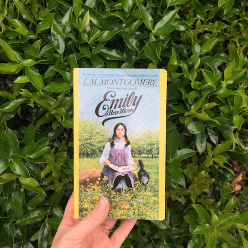 Emily of New Moon written by L.M. Montgomery with a backdrop of New Orleans' Spring foliage.
