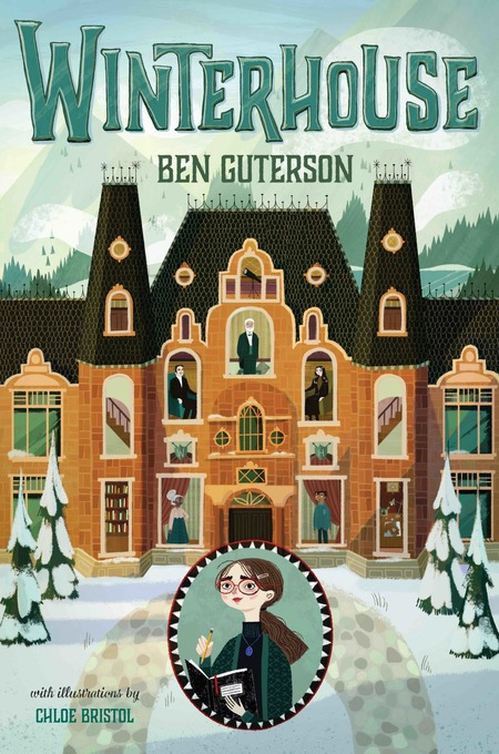 Winterhouse by Ben Guterson, Book 1 of 3